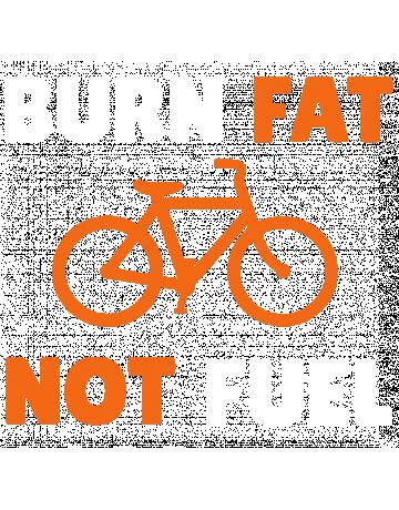 Burn fat not fuel
