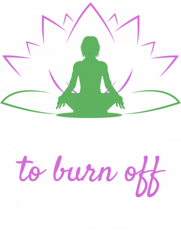 Burning off the crazy