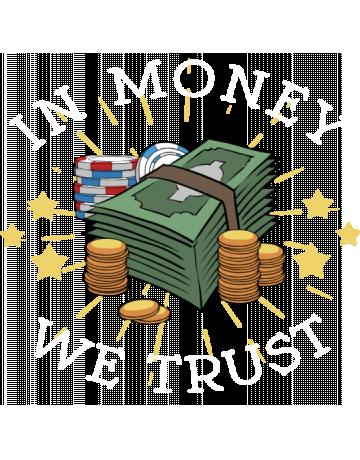 In money we trust