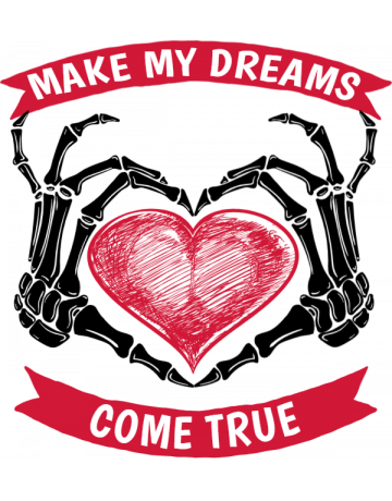Make my dreams