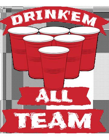 Drink'em all