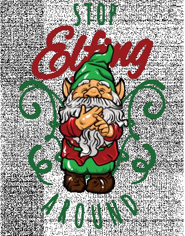 Stop elfing around