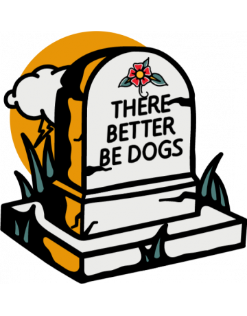 Better be dogs